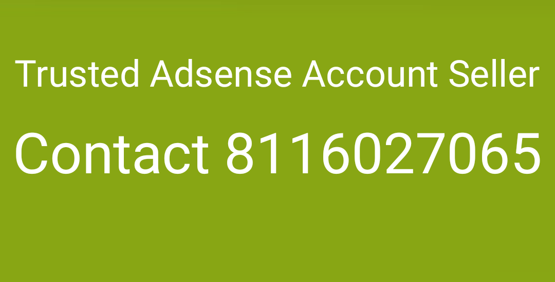 Trusted adsense seller, adsense account seller