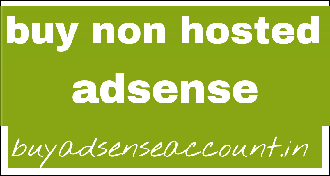 Buy non hosted adsense account