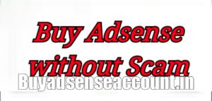 Buy adsense account without scam