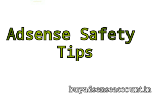 Adsense safe tips how to stay safe adsense account
