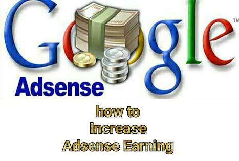 How to increase adsense earning, boost adsense earning, double adsense earning