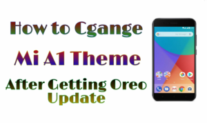 how to change theme on mi a1 after oreo update