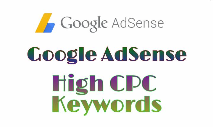 Google Adsense High CPC Keywords