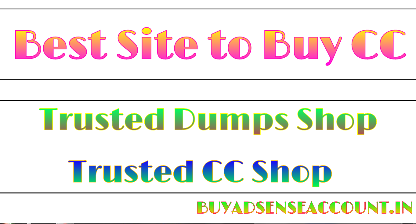 Best site to buy cc trusted cc shop buy adsense account for Best site to buy