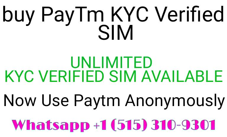 Buy Paytm Kyc Verified Sim or Account